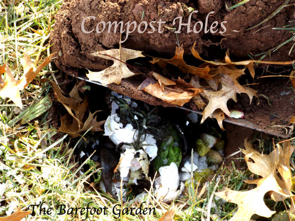 The Barefoot Garden Compost Holes Magic Touch & Her Gardens