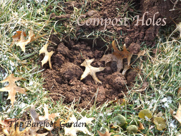 Compost Holes The Barefoot Garden Magic Touch & Her Gardens